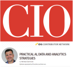 Michael Zammuto's Column On CIO Magazine's site - Practical AI, Data and Analytics Strategies